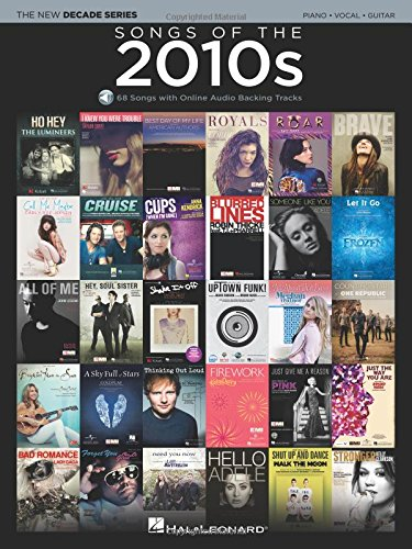 Songs Of The 2010s -Piano, Voice & Guitar Book & Audio-: Noten, Songbook für Klavier, Gesang, Gitarre