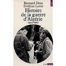 Histoire de la guerre d'Algérie: 1954-1962