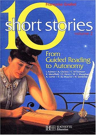 10 Short Stories, tome 2 : pour l'lve