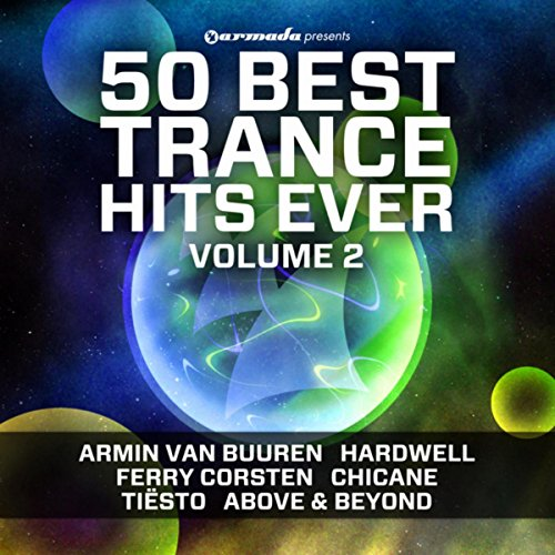 50 Best Trance Hits Ever, Vol. 2