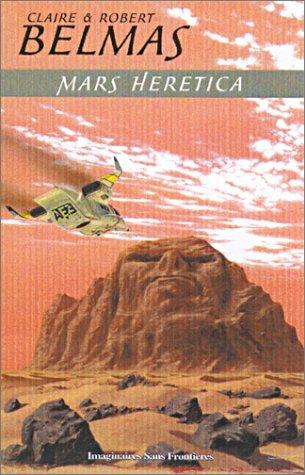 Mars Heretica