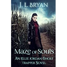 Maze of Souls (Ellie Jordan, Ghost Trapper Book 6) (English Edition)