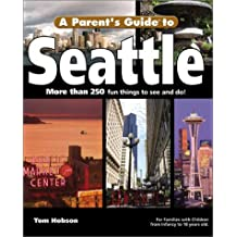 A Parent's Guide to Seattle