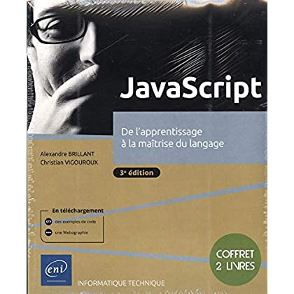 JavaScript - Coffret de 2 livres : De l'apprentissage à la maîtrise du langage (3e édition)