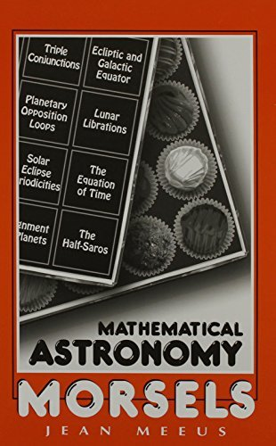 Mathematical Astronomy Morsels by Jean Meeus (1997-06-02)