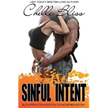Sinful Intent: ALFA PI, Book 1 by Chelle Bliss (2015-07-14)