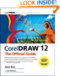 CorelDRAW 12: The Official Guide