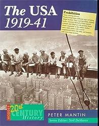 Hodder Twentieth Century History: The USA, 1914-41