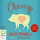 Cleaving: A Story of Marriage, Meat and Obsession (Unabridged)