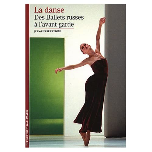 La Danse (Tome 2-Des Ballets russes à l'avant-garde)