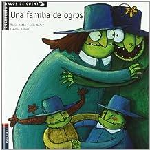 Una Familia de ogros (Malos der cuento)