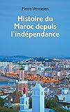 Histoire du Maroc depuis l'indépendance (REPERES t. 346)