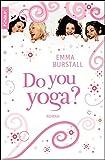 Do you yoga?: Roman
