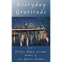 Everyday Gratitude Vol 1 (A Year of Gratitude)