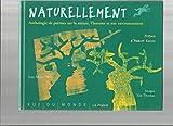 Naturellement - Anthologie de poèmes sur la nature, l'homme et son environnement