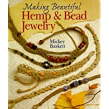 (Making Hemp and Bead Jewelry) By Mickey Baskett (Author) Paperback on (May , 2000)