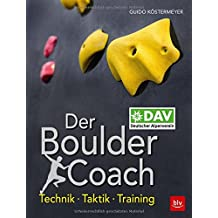 Der Boulder-Coach: Technik · Taktik · Training