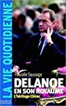 Delanoë en son royaume. L'héritage Chirac par Sauvage