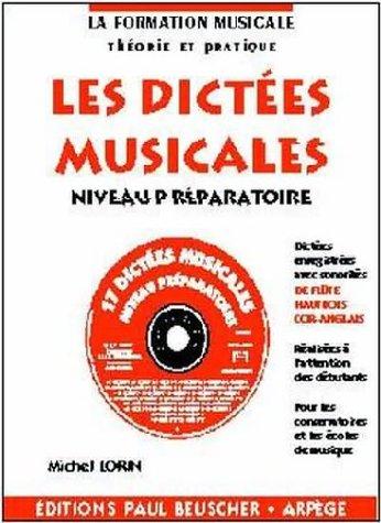 Partition : Dictees musicales avec CD, niveau preparatoire par Michel Lorin