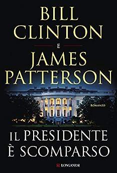 Il presidente è scomparso di [Clinton, Bill, Patterson, James]