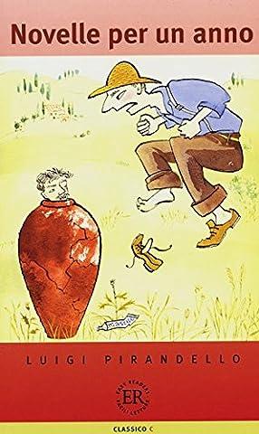 Novelle per un anno: Italienische Lektüre für das 3., 4. Lernjahr (Easy Readers (Italienisch))