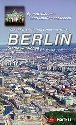 Berlin: Stadtexkursionen