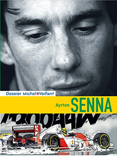 Michel Vaillant - Dossiers - tome 6 - Ayrton Senna dossier standard