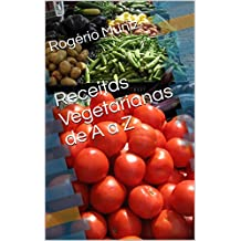 Receitas Vegetarianas de A a Z (Portuguese Edition)