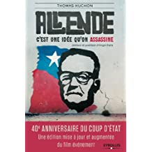 Salvador Allende: C'est une idée qu'on assassine