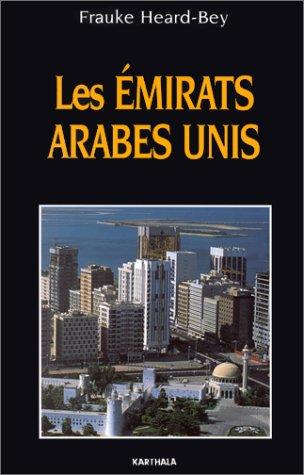 Les Émirats arabes unis par Frauke Heard-Bey