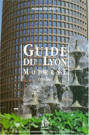 Guide de Lyon moderne