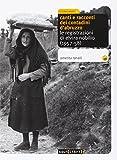 Canti e racconti dei contadini d'Abruzzo. Le registrazioni di Elvira Nobilio (1957-58). Con CD Audio