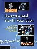 Placental-Fetal Growth Restriction (English Edition)