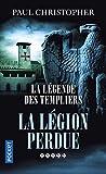 La Légende des Templiers - La légion perdue (5)