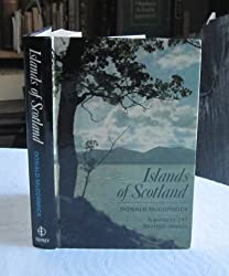 Islands of Scotland: A guide to 247 Scottish islands
