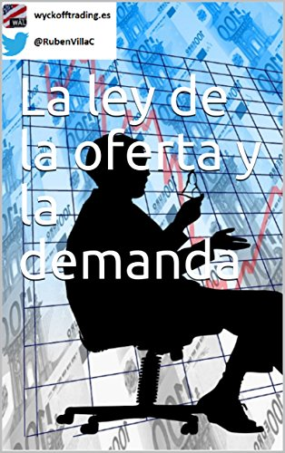 La ley de la oferta y la demanda eBook: Rubén Villahermosa: Amazon ...