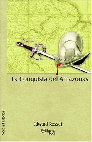La Conquista del Amazonas