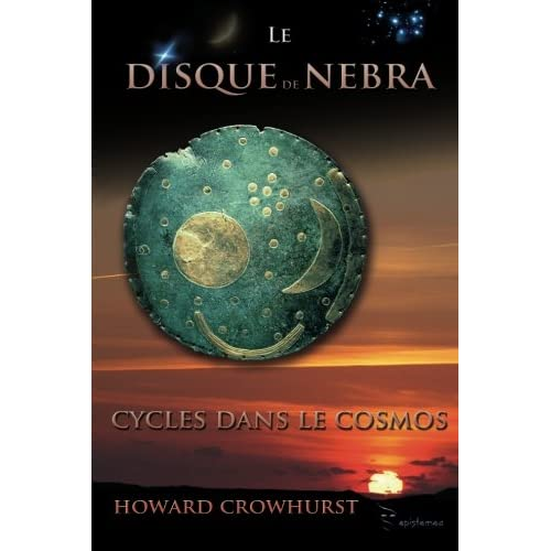 Le Disque de Nebra: Cycles dans le Cosmos