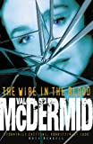 Cover of: The Wire in the Blood (Tony Hill and Carol Jordan, Book 2) | Val McDermid