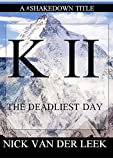 K I I: The Deadliest Day (Mountain Mania Book 2)