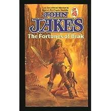 Fortunes of Brak by John Jakes (1985-01-01)