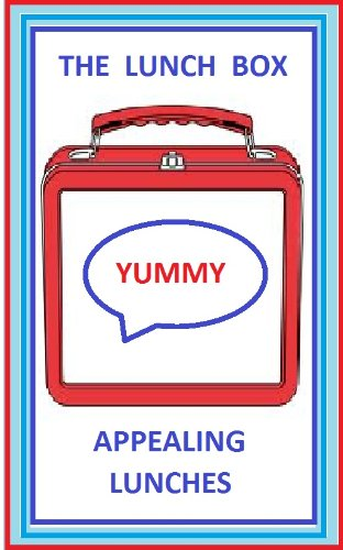 The Lunch Box : Appealing Lunches for Preschool Children (English Edition) (Lunchbox Preschool)