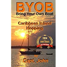 Caribbean Island Hopping (Bring Your Own Boat Book 2) (English Edition)