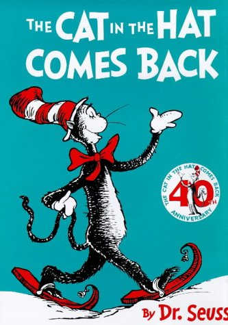 The Cat in the Hat Comes Back: Large Format 40th Anniversary Edition