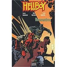 Hellboy : Rencontres