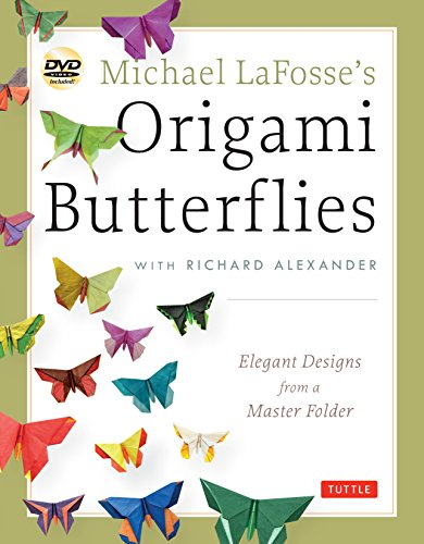 igami Butterflies: Elegant Designs from a Master Folder: Full-Color Origami Book with 26 Projects and 2 Instructional DVDs: Great for Kids and Adults! ()