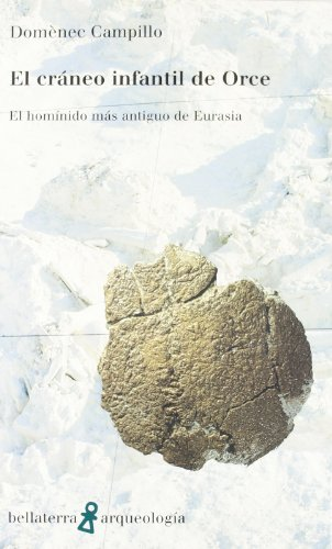 Cráneo infantil de orce - 9788472901933 por Campillo Domene