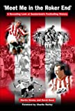 Meet Me in the Roker End: A Revealing Look at Sunderland's Footballing History