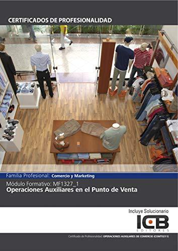 MF1327_1: OPERACIONES AUXILIARES EN EL PUNTO DE VENTA (COMT0211) par Direccionate Estrategias Empresariales  S.L.