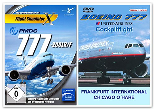 BUNDLE -- Flight Simulator X - PMDG 777-200LR/F - & - DVD: Boeing 777 United Airlines Cockpitflight - Frankfurt - Chicago O' Hare